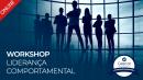 Workshop Liderança Comportamental (Online   Ao Vivo)