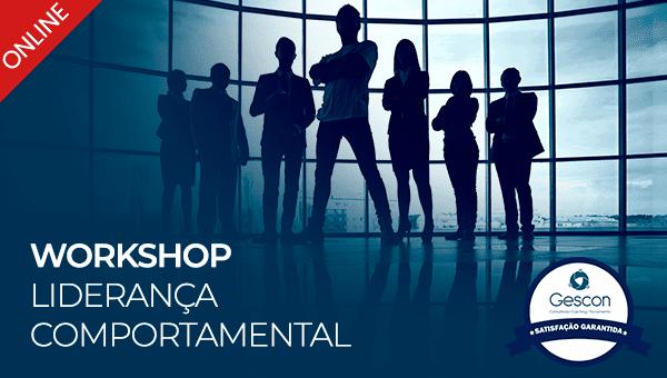 Workshop Liderança Comportamental (Online | Ao Vivo)
