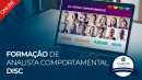 Formação de Analista Comportamental DISC Profiler (Online | Ao vivo)