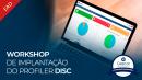 Workshop de Implantação do Profiler DISC